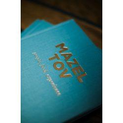 Mazel Tov - Emberek, ételek, élmények